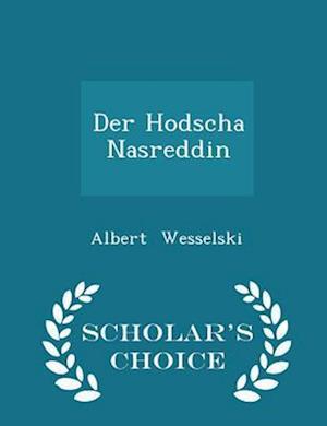 Der Hodscha Nasreddin - Scholar's Choice Edition