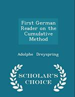 First German Reader on the Cumulative Method - Scholar's Choice Edition