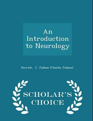 An Introduction to Neurology - Scholar's Choice Edition