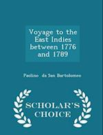 Voyage to the East Indies between 1776 and 1789 - Scholar's Choice Edition af Paolino Da San Bartolomeo