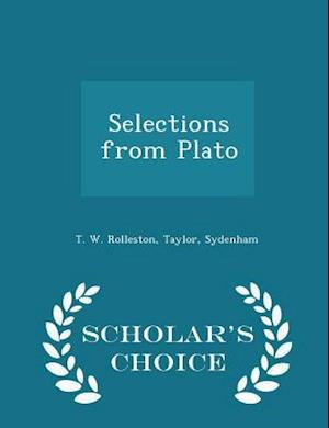 Selections from Plato - Scholar's Choice Edition