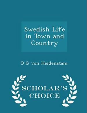 Swedish Life in Town and Country - Scholar's Choice Edition