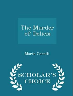 The Murder of Delicia - Scholar's Choice Edition