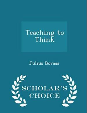 Teaching to Think - Scholar's Choice Edition