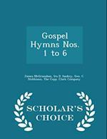 Gospel Hymns Nos. 1 to 6 - Scholar's Choice Edition