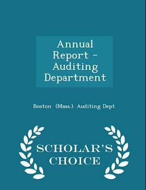 Annual Report - Auditing Department - Scholar's Choice Edition