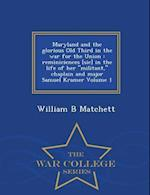 Maryland and the Glorious Old Third in the War for the Union af William B. Matchett