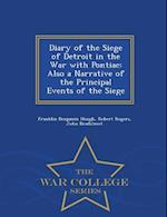Diary of the Siege of Detroit in the War with Pontiac af Franklin Benjamin Hough