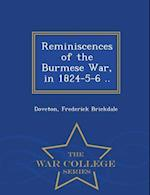 Reminiscences of the Burmese War, in 1824-5-6 .. - War College Series af Frederick Brickdale Doveton