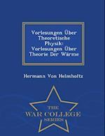 Vorlesungen Uber Theoretische Physik af Hermann Von Helmholtz