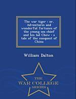The War Tiger af William Dalton