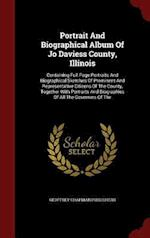 Portrait and Biographical Album of Jo Daviess County, Illinois af Geoffrey Chapman Publishers