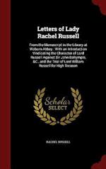 Letters of Lady Rachel Russell: From the Manuscript in the Library at Woburn Abbey : With an Introduction Vindicating the Character of Lord Russell Ag af Rachel Russell