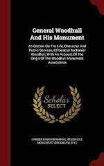 General Woodhull And His Monument: An Oration On The Life, Character And Public Services, Of General Nathaniel Woodhull, With An Account Of The Origin af Luther Rawson Marsh, N.Y.)