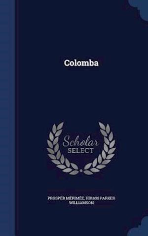 Bog, hardback Colomba af Prosper Merimee, Hiram Parker Williamson
