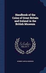 Handbook of the Coins of Great Britain and Ireland in the British Museum