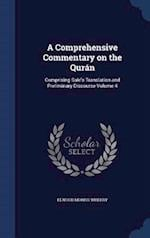 A Comprehensive Commentary on the Qurán: Comprising Sale's Translation and Preliminary Discourse Volume 4