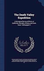 The Death Valley Expedition: A Biological Survey of Parts of California, Nevada, Arizona, and Utah, Issue 7, part 2