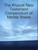 The Khazak New Testament Compendium of Mental Illness af Mary Khazak Grant