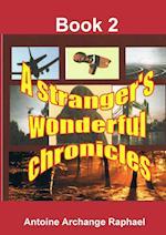 A Stranger's Wonderful Chronicles, Book 2