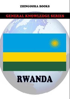 Rwanda af Zhingoora Books
