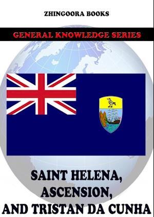 Saint Helena, Ascension, and Tristan da Cunha af Zhingoora Books