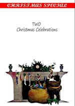 TWO Christmas Celebrations af Theodore Parker