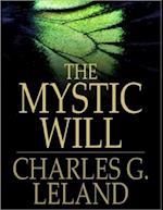 Mystic Will af Charles Godfrey Leland
