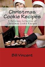 Christmas Cookie Recipes af Bill Vincent