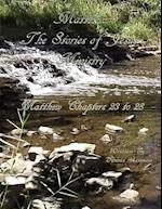 Matthew: The Stories of Jesus' Ministry: Matthew Chapters 23 to 28 af Dennis Herman
