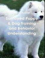 Samoyed Puppy & Dog Training and Behavior Understanding