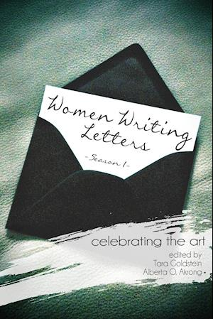 Women Writing Letters: Celebrating the Art