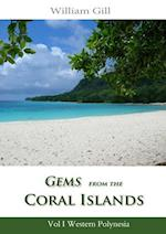 Gems from the Coral Islands: Vol 1, Western Polynesia