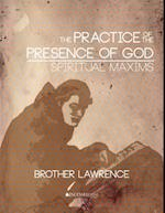 Practice of the Presence of God and Spiritual Maxims
