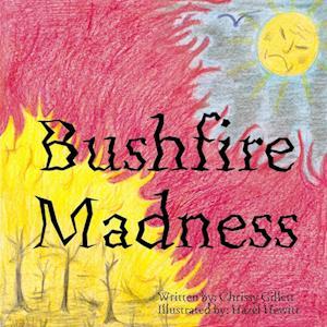 Bog, hæftet Bushfire Madness af Chrissy Gillett