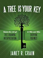 A Tree Is Your Key