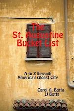 The St. Augustine Bucket List