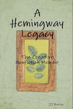 A Hemingway Legacy: The Creative Nonfiction Memoir