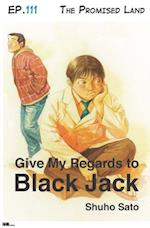 Give My Regards to Black Jack - Ep.111 The Promised Land (English version) af Shuho Sato