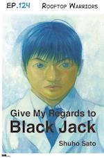 Give My Regards to Black Jack - Ep.124 Rooftop Warriors (English version) af Shuho Sato