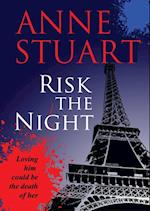 Risk the Night af Anne Stuart