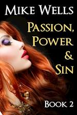Passion, Power & Sin: Book 2