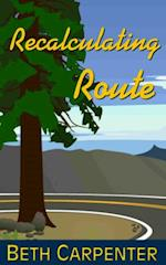 Recalculating Route: Choices, Story Six