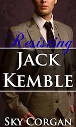 Resisting Jack Kemble