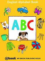 ABC: English Alphabet Book af My Ebook Publishing House