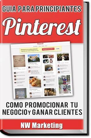 Pinterest: Cómo promocionar tu Negocio y Ganar Clientes