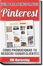 Pinterest: Cómo promocionar tu Negocio y Ganar Clientes af Nw Marketing