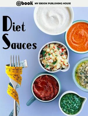Diet Sauces af My Ebook Publishing House