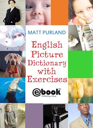 English Picture Dictionary with Exercises af Matt Purland
