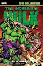 The Incredible Hulk Epic Collection (Incredible Hulk Epic Collection)